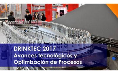 Drinktec 2017 – Avances tecnológicos y Optimización de Procesos