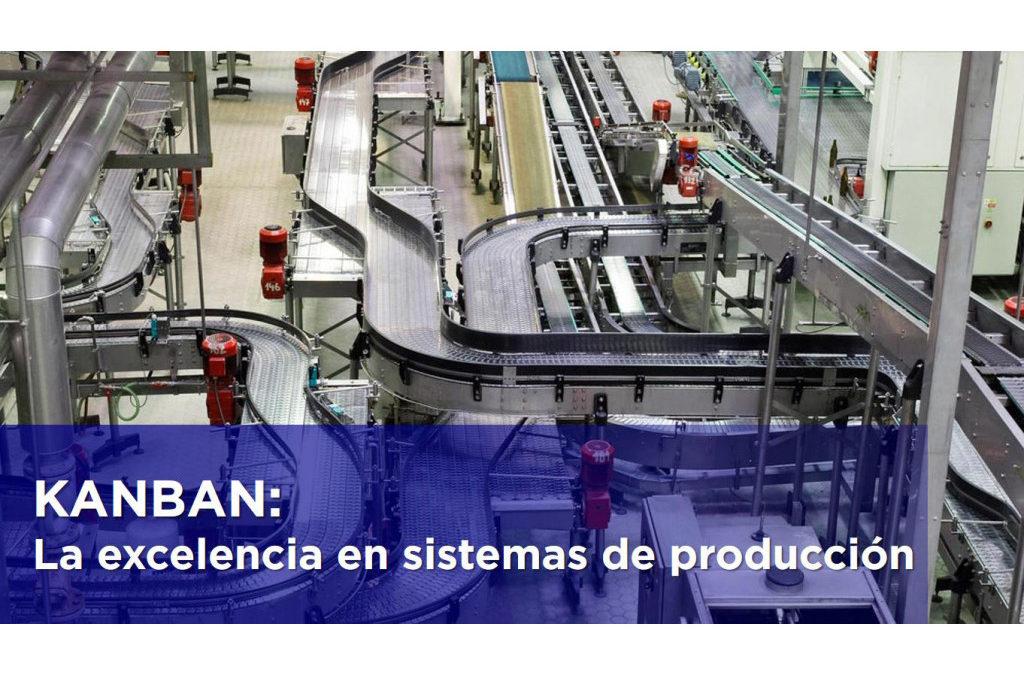 KANBAN: La excelencia en sistemas de producción