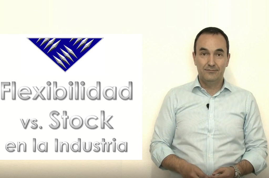 Flexibilidad vs Stock en la Industria