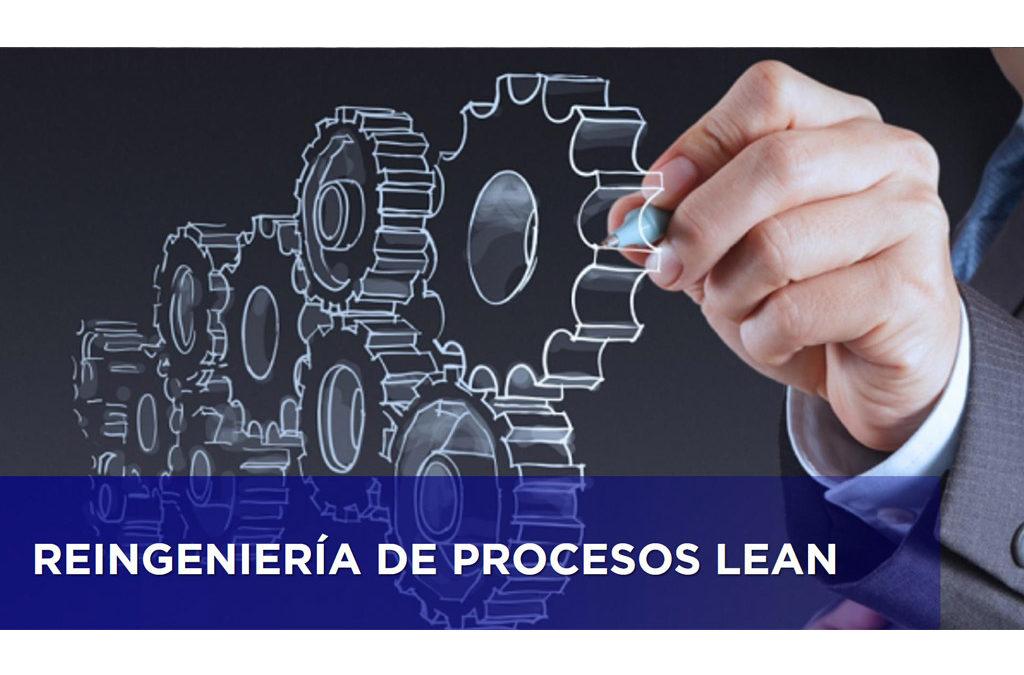 REINGENIERÍA DE PROCESOS LEAN