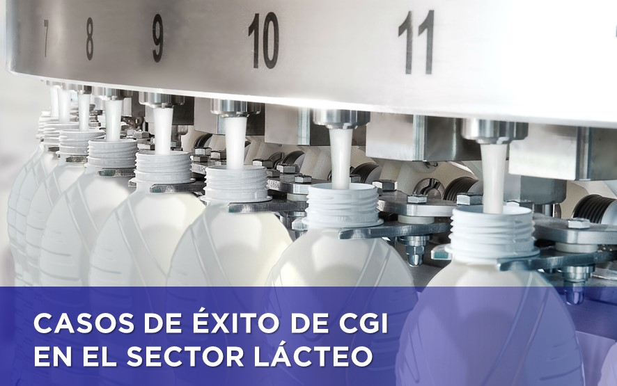 CASOS DE ÉXITO DE CGI EN EL SECTOR LÁCTEO