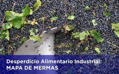DESPERDICIO ALIMENTARIO INDUSTRIAL: MAPA DE MERMAS