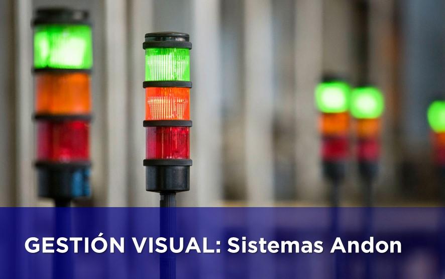 GESTIÓN VISUAL: Sistemas Andon